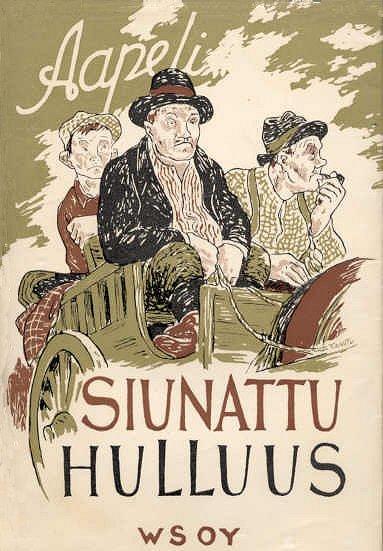 Aapeli: Siunattu hulluus. WSOY, 1948